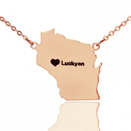 Custom Wisconsin State Shaped Necklaces With Heart  Name Rose Gold